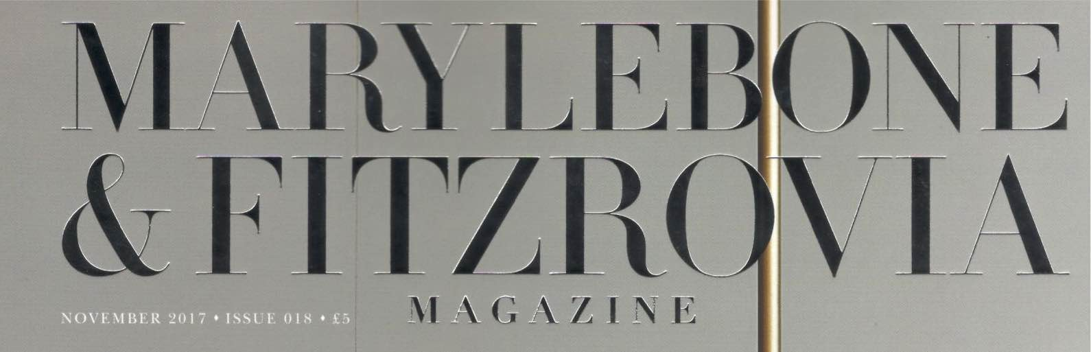 Marylebone & Fitzrovia Magazine, November 2017